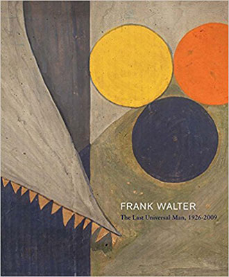 Frank Walter: The Last Universal Man