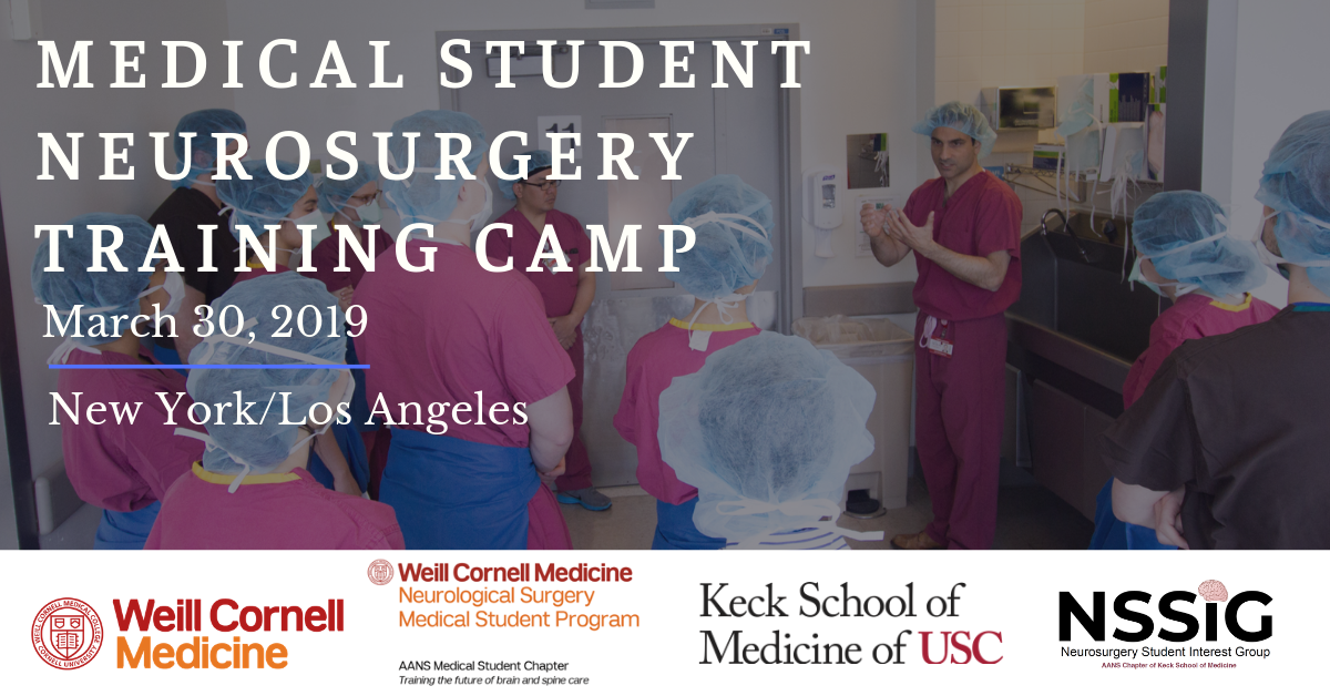 Medical Student Neurosurgery Training Camp 2019 | Weill Cornell